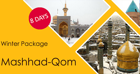 Winter Package Mashhad-Qom | 8 Days